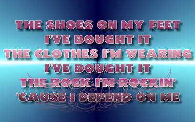 Independent Women - Destiny's Child Song Lyric Quote in Text Image