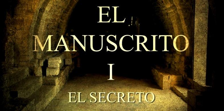 El manuscrito 1 - El secreto