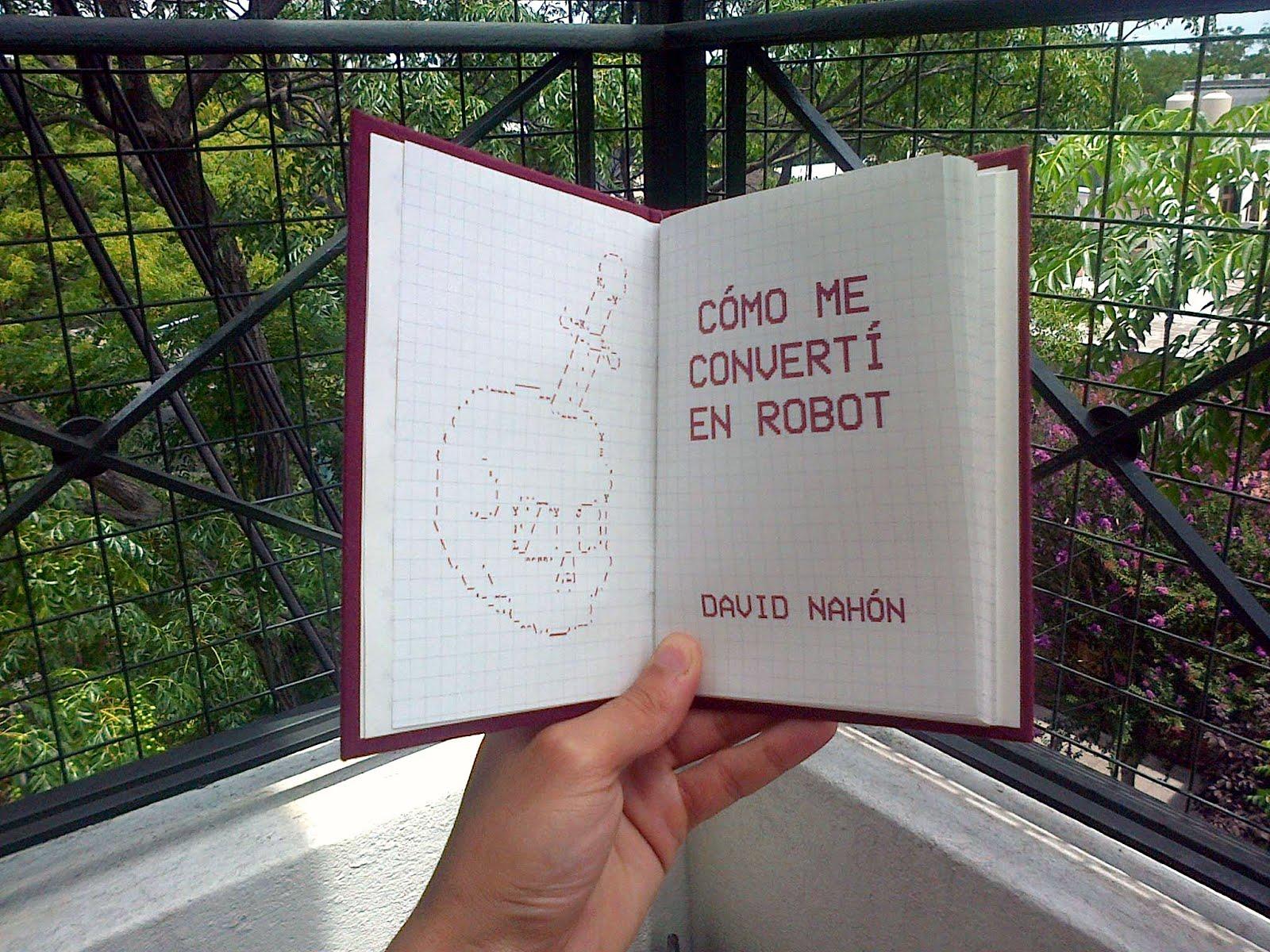 """""""Cómo me convertí en robot"""""""