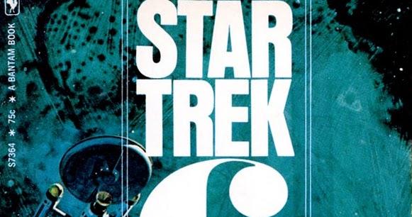 Vaka Rangi Myriad Universes James Blish And Bantam Star Trek