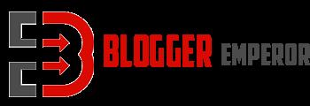 Blogger Emperor