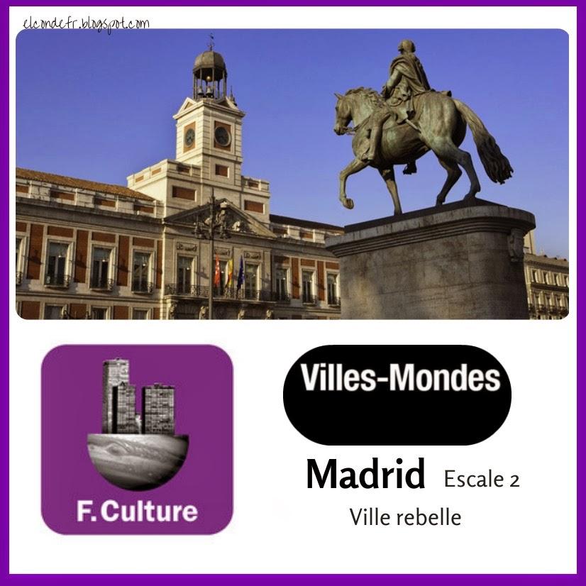 http://www.franceculture.fr/emission-villes-mondes-ville-mondes-madrid-escale-2-2014-01-26