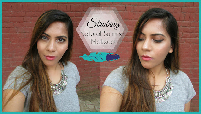 strobing, what is strobing, strobing for oily skin, makeup, summer makeup, dewy skin makeup, summer makeup for oily skin, natural summer makeup, how to use hiliter, indian beauty blog, summer beauty trends 2015, beauty , fashion,beauty and fashion,beauty blog, fashion blog , indian beauty blog,indian fashion blog, beauty and fashion blog, indian beauty and fashion blog, indian bloggers, indian beauty bloggers, indian fashion bloggers,indian bloggers online, top 10 indian bloggers, top indian bloggers,top 10 fashion bloggers, indian bloggers on blogspot,home remedies, how to