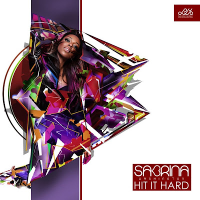 Sabrina Washington - Hit It Hard Lyrics