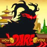 How Dare You | Juegos15.com
