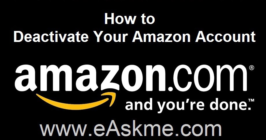 how to cancel your amazon account