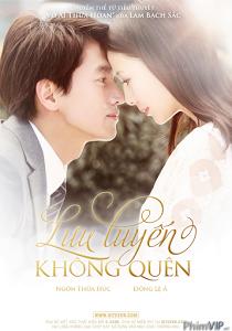 xem phim Lưu Luyến Không Quên - Loving, Never Forgetting 2014 full hd vietsub online poster