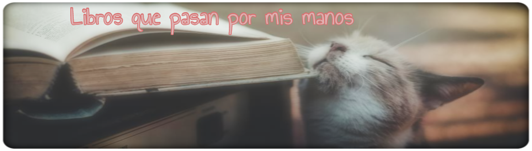 Libros que pasan por mis manos