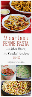 Meatless Penne Pasta with White Beans, Roasted Tomatoes, and Herbs found on KalynsKitchen.com