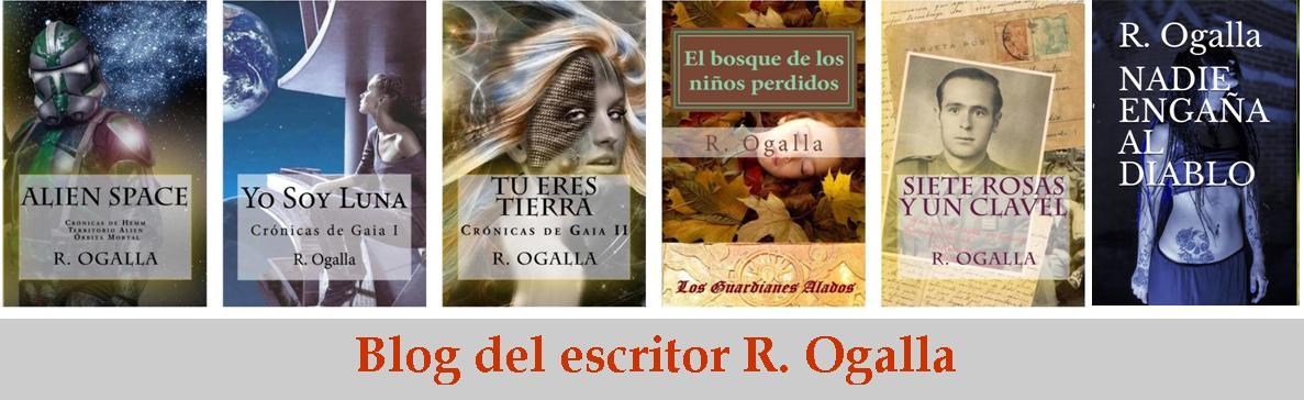 BLOG DEL ESCRITOR R. OGALLA