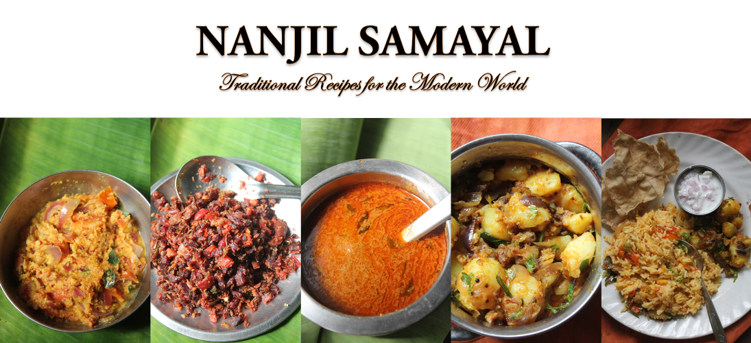 NANJIL SAMAYAL - Traditional Recipes to the Modern World