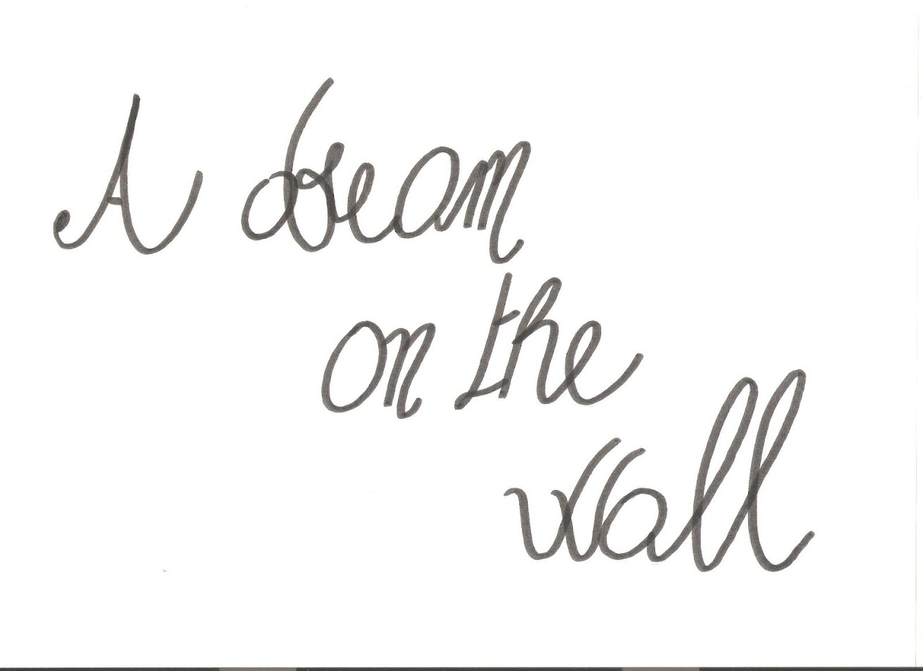 a dream on the wall