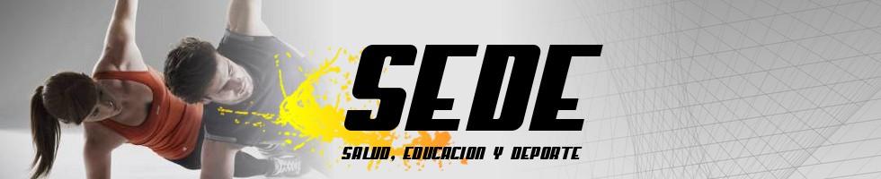 SEDE - Salud, Educación y Deporte