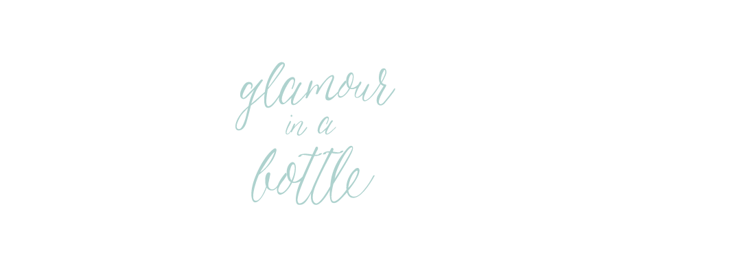 Glamour in a Bottle