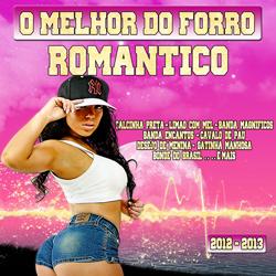 Capa O Melhor do Forró Romantico (2013) | músicas