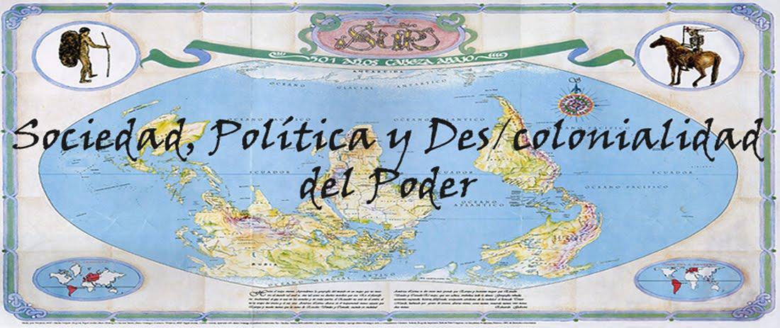 Sociedad, política y des/colonialidad del poder