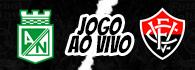 AO VIVO: Nacional-COL x Vitória