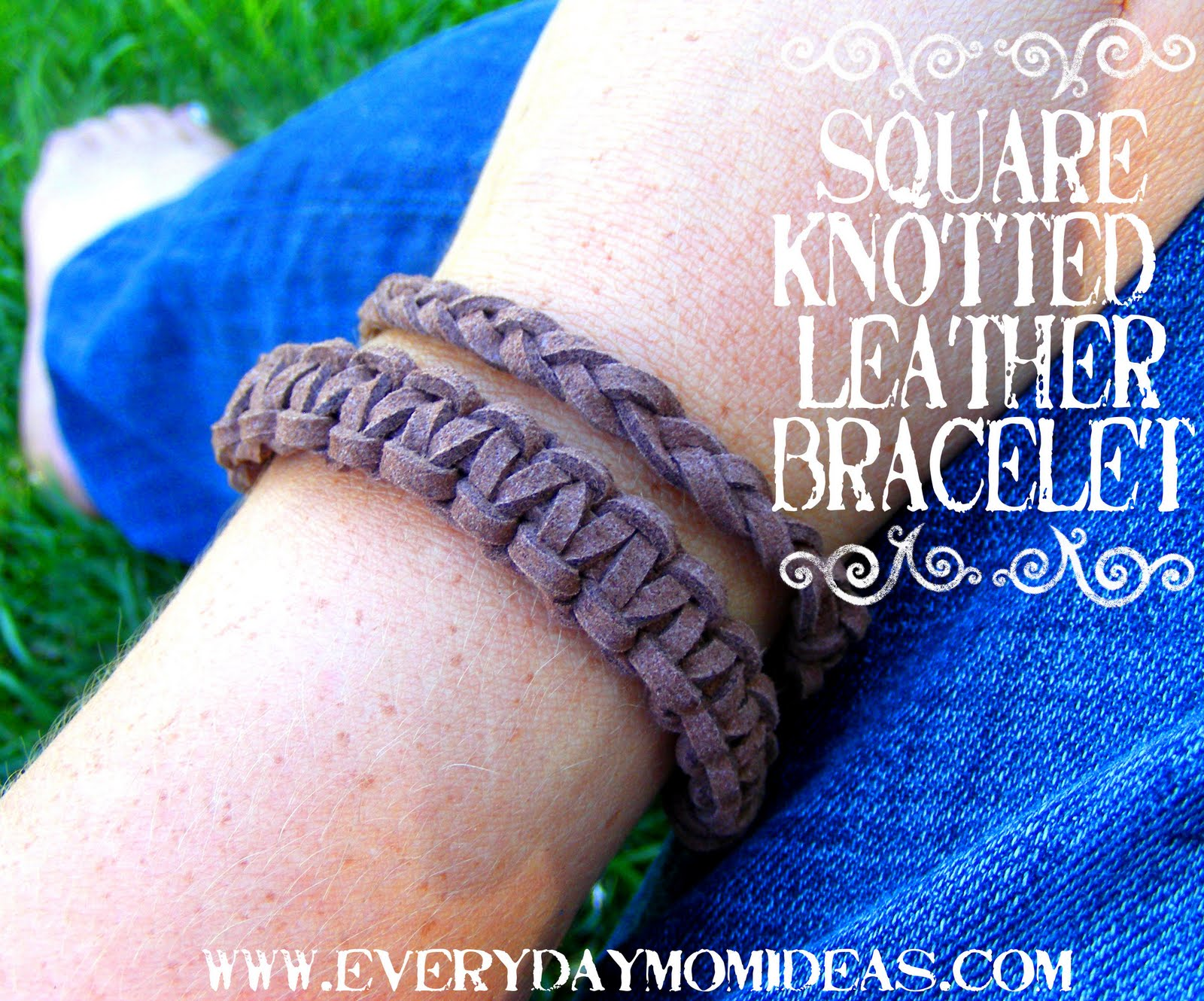 Square Knotted Leather Bracelet Tutorial Everyday Mom Ideas