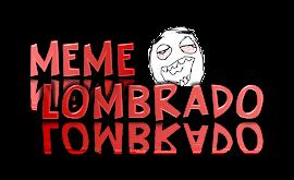 Meme Lombrado