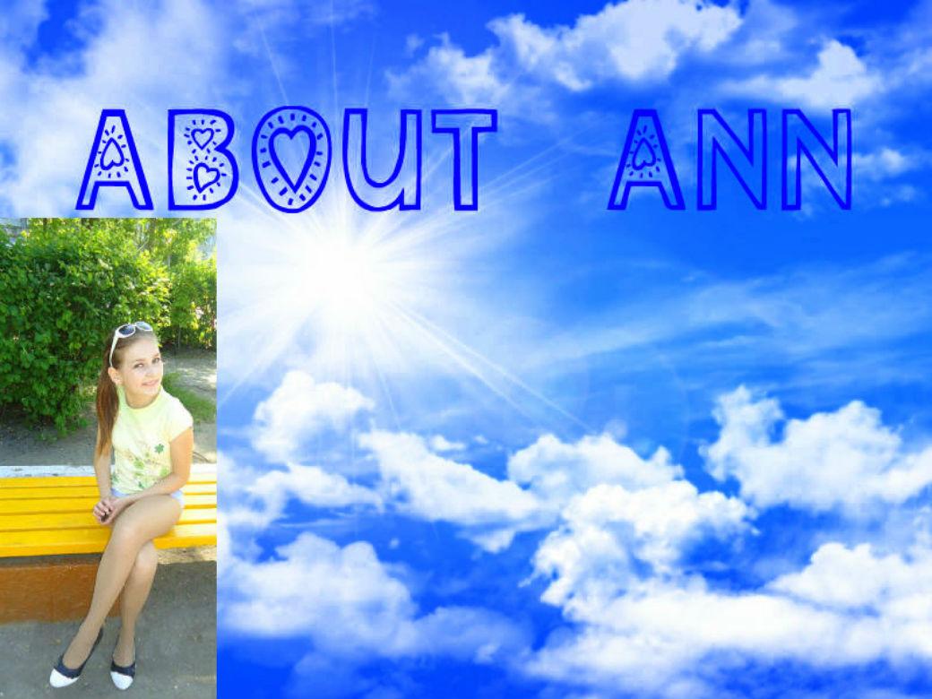 !!! About Ann!!!