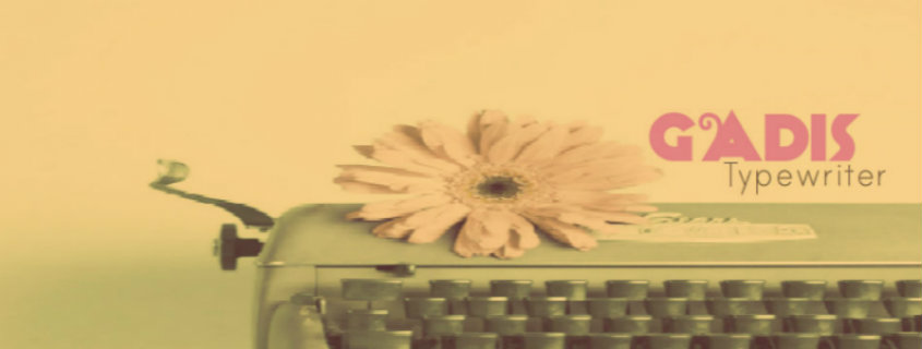 ♥ Gadis Typewriter ♥