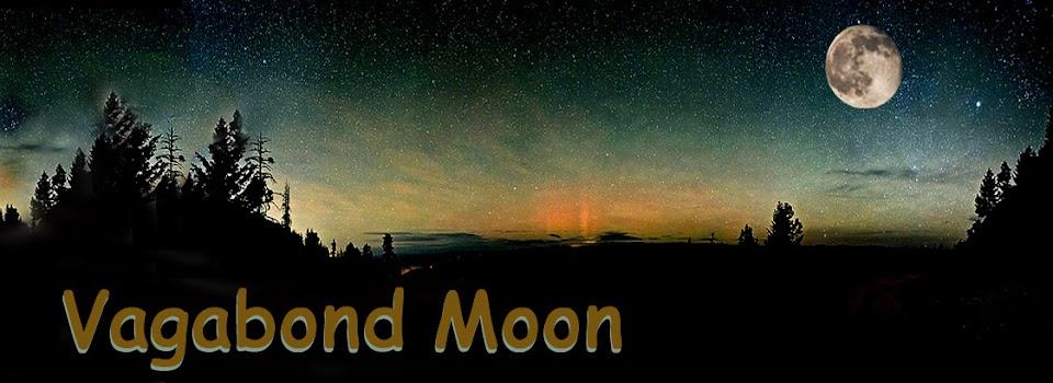 Vagabond Moon