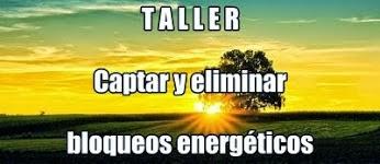 TALLER BLOQUEOS ENERGÉTICOS