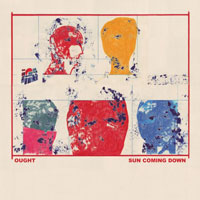 The Top 50 Albums of 2015: Ought - Sun Coming Down