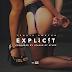 """Audio:  Travis Porter """"Explicit"""""""