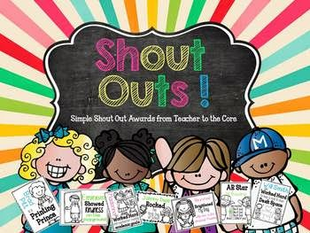 http://www.teacherspayteachers.com/Product/Shout-Outs-Recognizing-Amazing-Students-787230