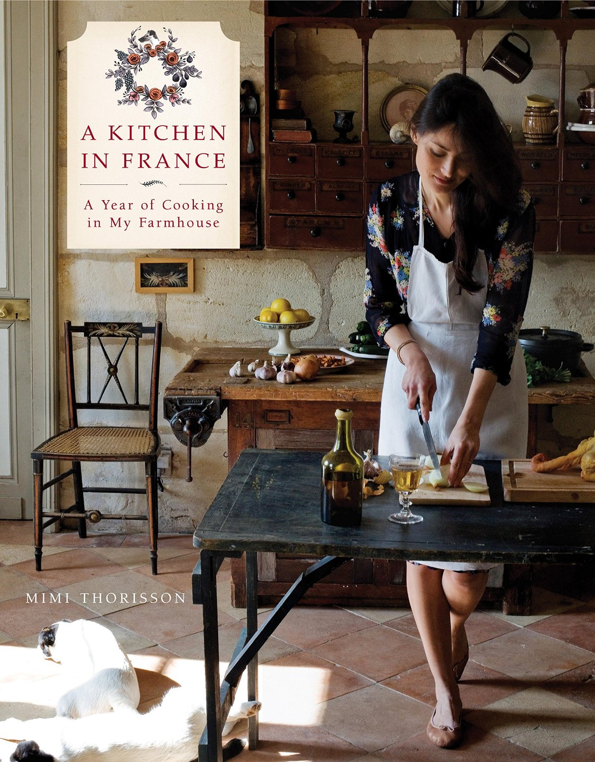 A Year of Cooking in My Farmhouse - Mimi Thorissen