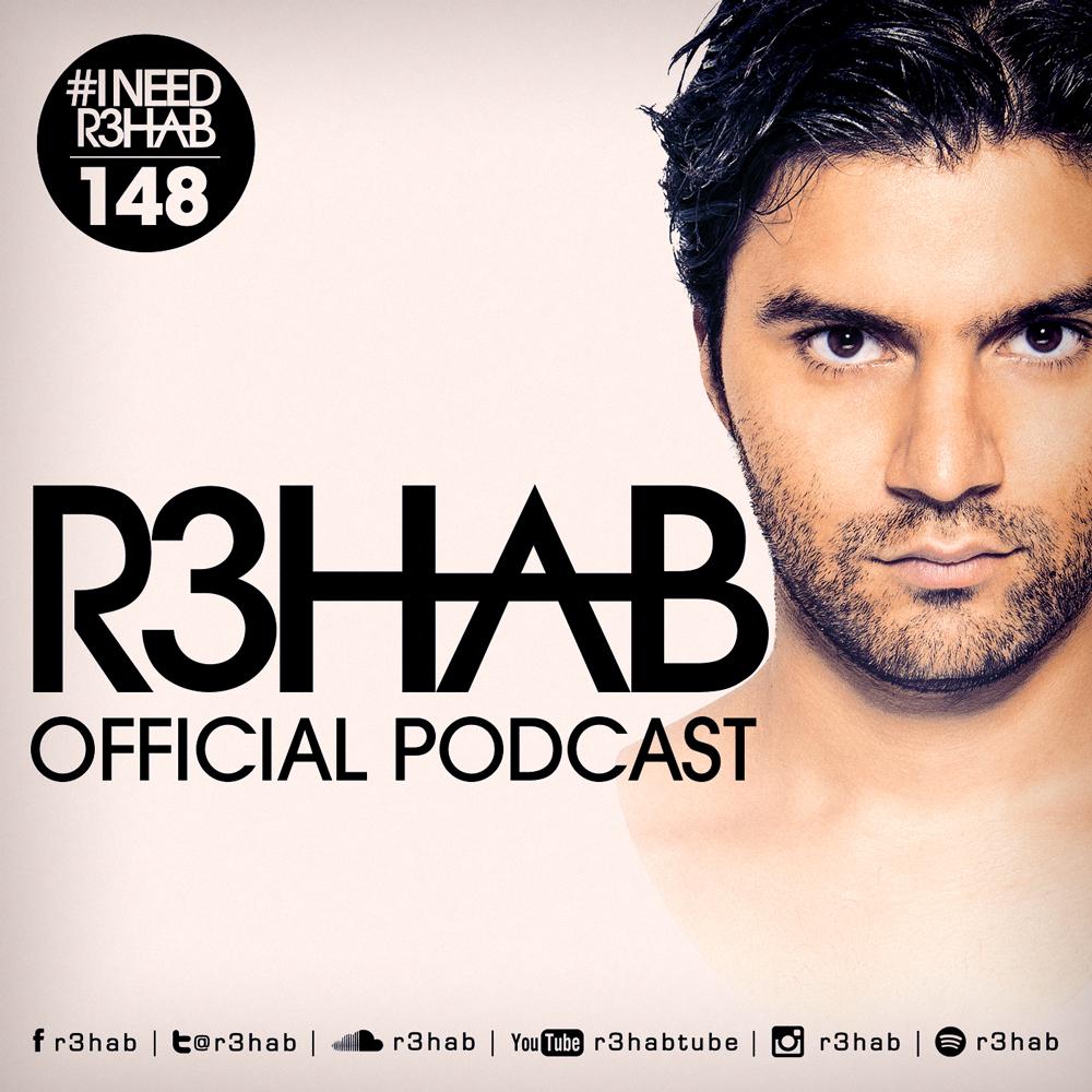 R3HAB - I NEED R3HAB 148