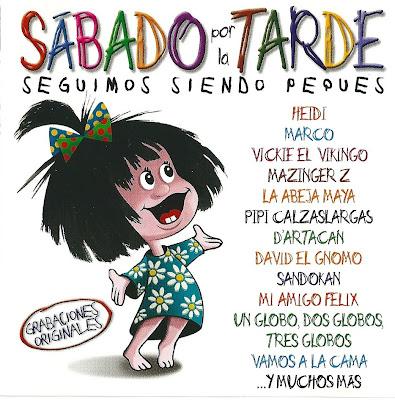 V.A. - SABADO POR LA TARDE - SEGUIMOS SIENDO PEQUES