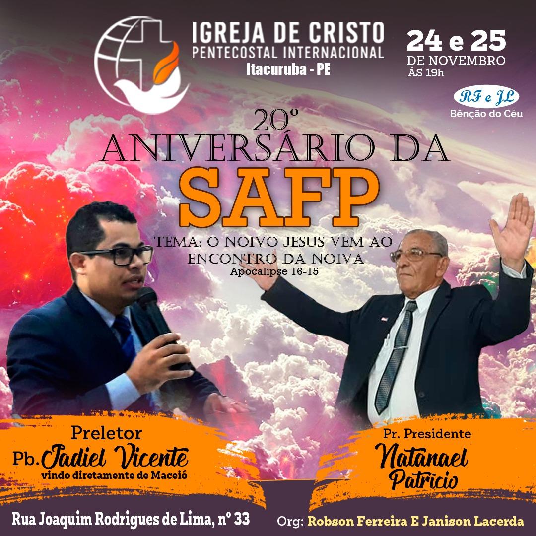 20º Aniversário da SAFP da Igreja de Cristo Pentecostal Internacional em Itacuruba-PE