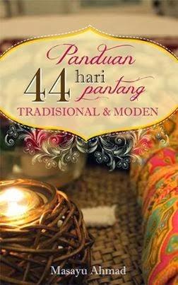 EBOOK PANDUAN 44 HARI PANTANG TRADISIONAL  & MODEN