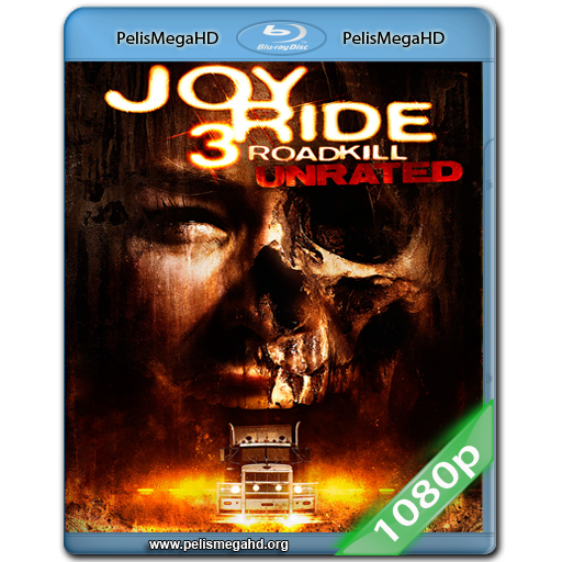 JOY RIDE 3 (2014) UNRATED FULL 1080P HD MKV ESPAÑOL LATINO