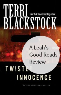 A review of Twisted Innocence by Terri Blackstock