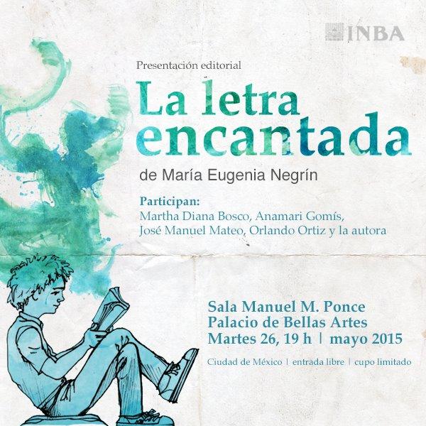 """Presentación editorial de """"La letra encantada: rincones oficiales de la literatura infantil"""" en el Palacio de Bellas Artes"""