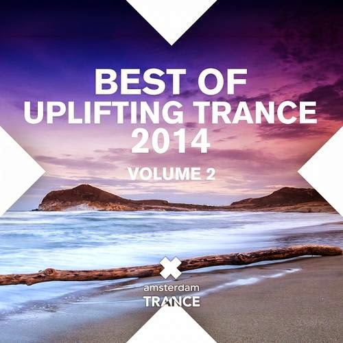 Best Of Uplifting Trance 2014 Volume 2