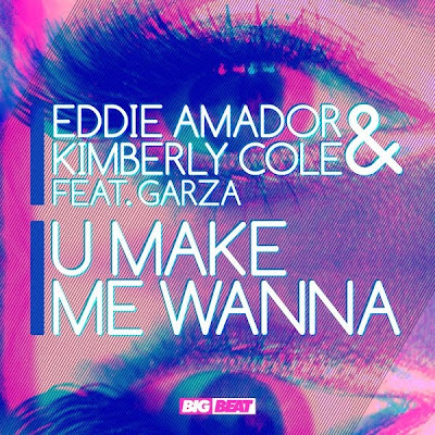 Photo Kimberly Cole & Eddie Amador - U Make Me Wanna (feat. Garza) Picture & Image