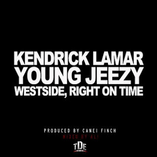 Kendrick Lamar - Westside, Right On Time
