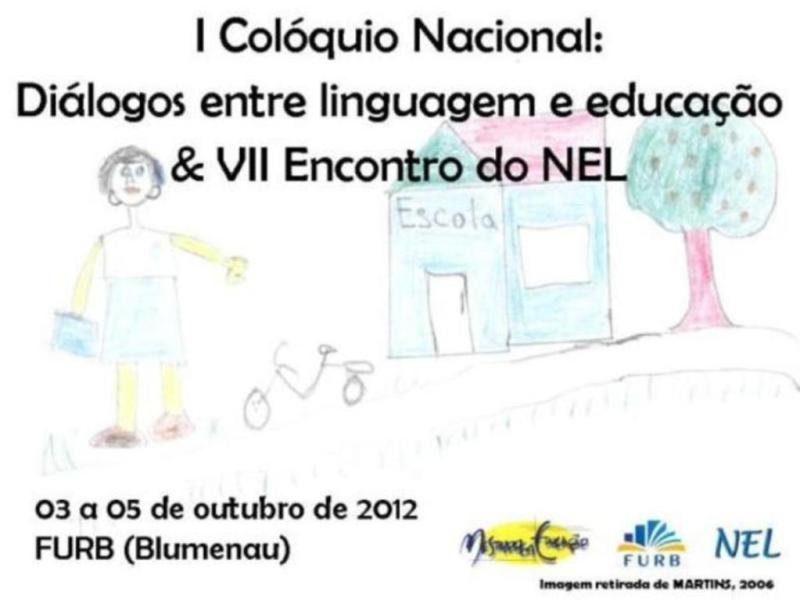 I Colóquio Nacional: Diálogos entre linguagem e educação e VII Encontro do NEL