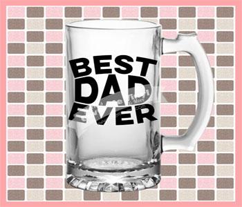Best Dad Ever Beer Glass