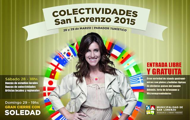 COLECTIVIDADES SAN LORENZO 2015 con SOLEDAD, este Sábado y Domingo