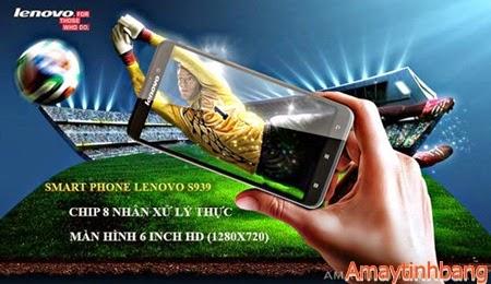 Smartphone Lenovo S393 chip 8 nhân