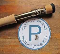 Proof Fly Fishing