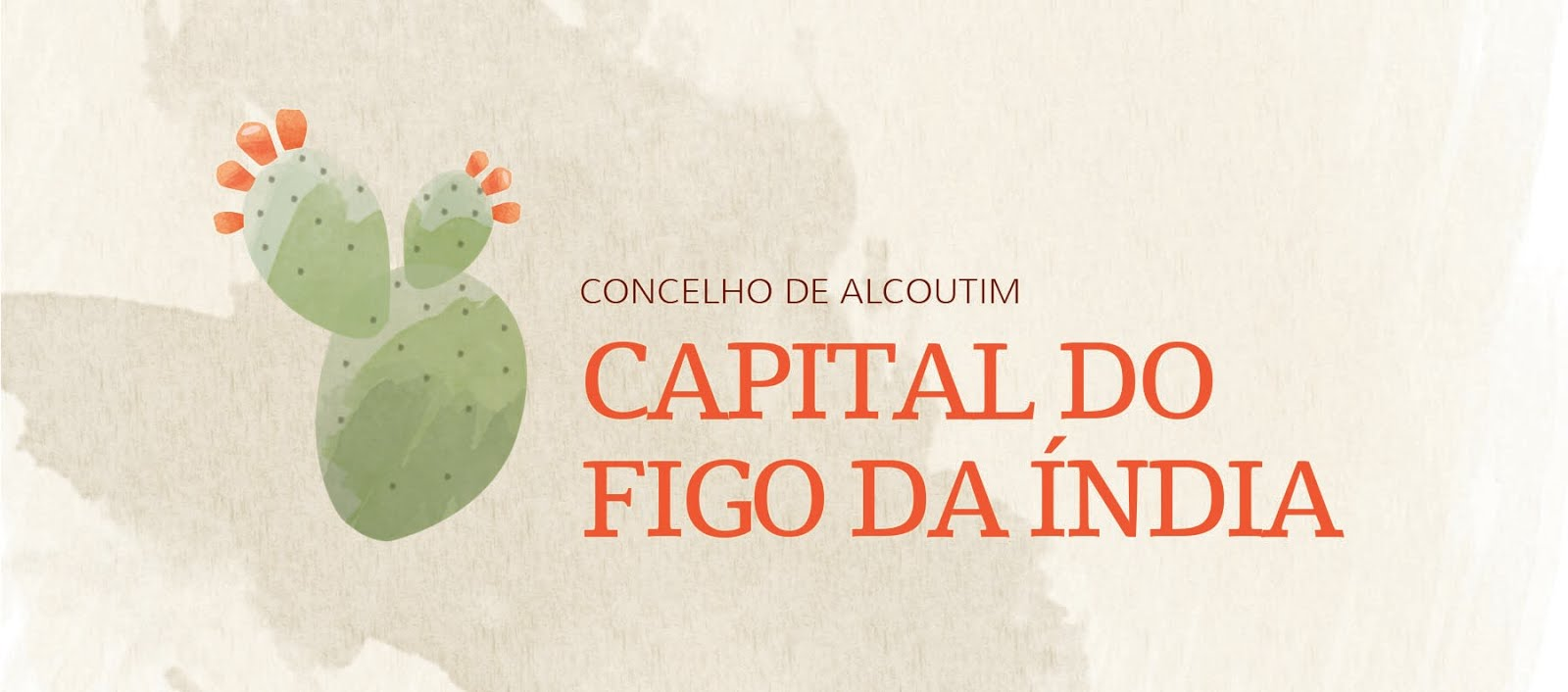 Capital do Figo da índia - Concelho de Alcoutim