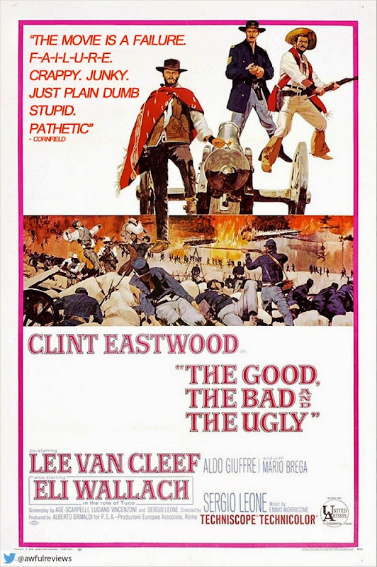 http://awfulreviewposters.tumblr.com/post/82506688240/the-good-the-bad-the-ugly