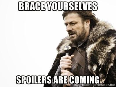 Juego de Tronos - Spoilers are coming