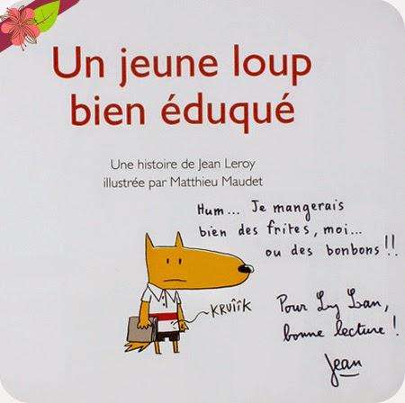 """""""Un jeune loup bien éduqué"""" de Jean Leroy et Matthieu Maudet"""